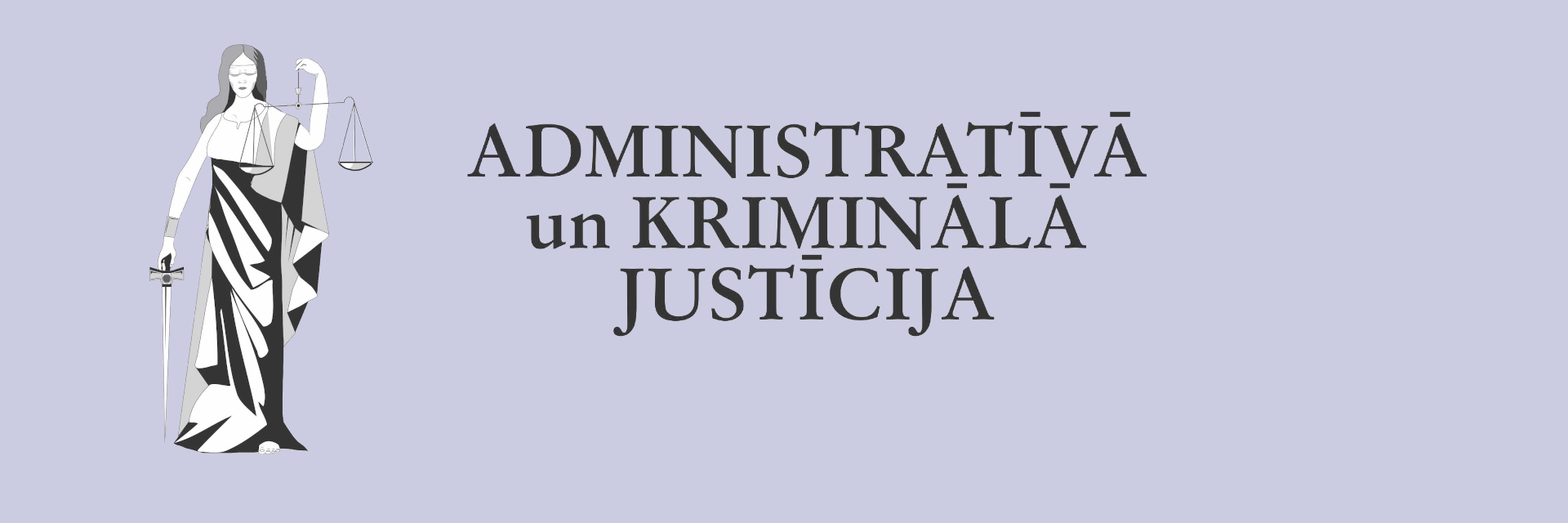 Administrative and Criminal Justice